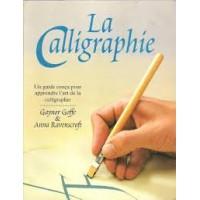 la calligraphie un guide conçu pour apprendre l art de la calligraphie