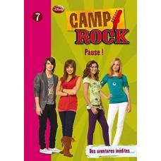 Camp Rock 07 - Pause !