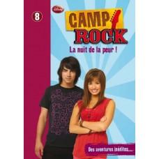 Camp Rock, tome 8 : La Nuit de la Peur !