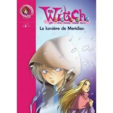 WITCH 07 - La lumière de Meridian