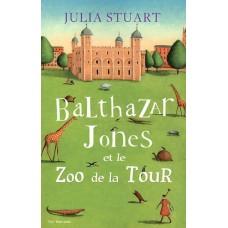 Balthazar Jones et le zoo de la tour