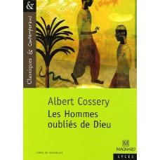 Les Hommes oubliés de Dieu de  Cossery, Albert
