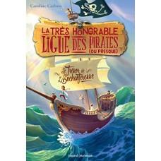 La très honorable ligue des pirates , Tome 01 : Le trésor de l'enchanteresse