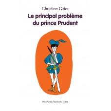 Le principal problème du prince Prudent