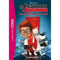 M. Peabody & Sherman : Les voyages dans le temps