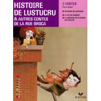 Histoire de Lustucru & autres contes de la rue Broca