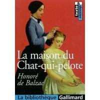 La Maison du Chat-qui-pelote de  Honoré de Balzac