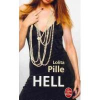 Hell: roman de  Lolita Pille