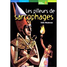 Les pilleurs de sarcophages de  Weulersse, Odile