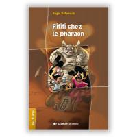 Rififi chez le pharaon CM1/CM2 de  Rgis Delpeuch