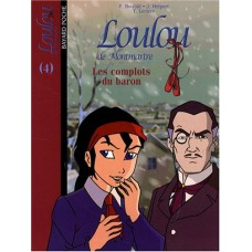 Loulou de Montmartre : Les complots du baron