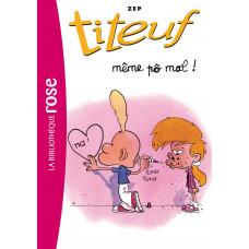 Titeuf 01 - Même po mal